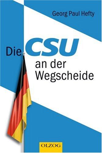 9783789282263: Die CSU an der Wegscheide