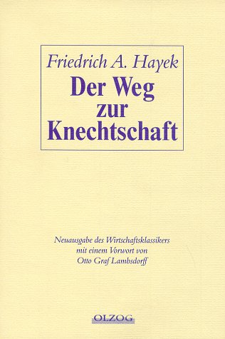 9783789283703: Der Weg zur Knechtschaft (Livre en allemand)