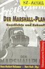 9783789293498: Der Marshall-Plan: Geschichte und Zukunft (SZ-aktuell)