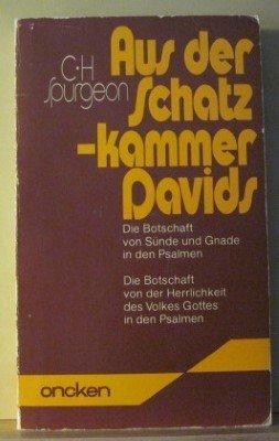 9783789370571: Aus der Schatzkammer Davids - Die Botschaft von Sünde und Gnade in den Psalmen (Teil I) und Die Botschaft von der Herrlichkeit Gottes in den Psalmen (Teil II) (Livre en allemand)