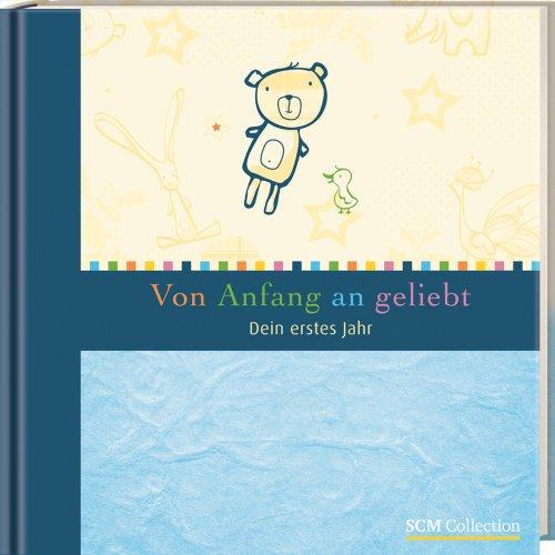 9783789394768: Von Anfang an geliebt - blau: Dein erstes Jahr