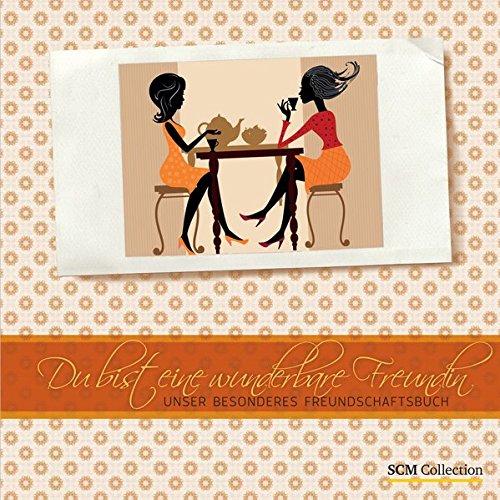 9783789395390: Du bist eine wunderbare Freundin: Unser besonderes Freundschaftsbuch
