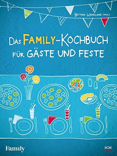 9783789396298: Das FAMILY-Kochbuch für Gäste und Feste