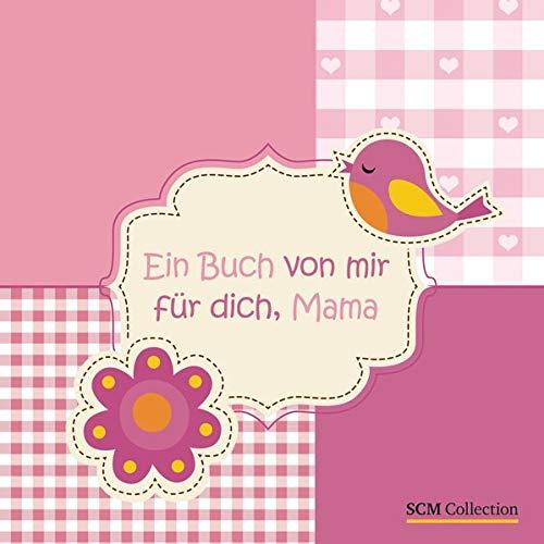 9783789396311: Ein Buch von mir für dich, Mama: Ein Bastel-, Mal- und Briefebuch