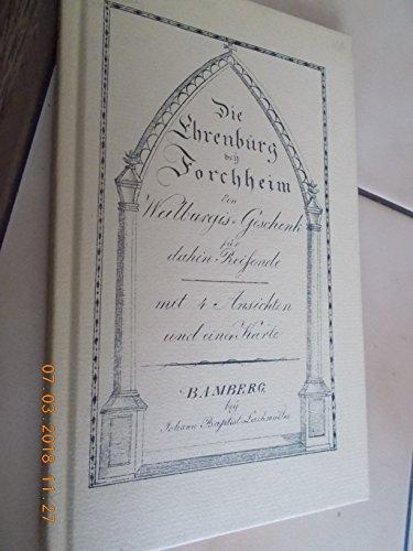 9783789603075: Die Ehrenbürg bei Forchheim. Ein Walburgis-Geschenk für Dahin-Reisende