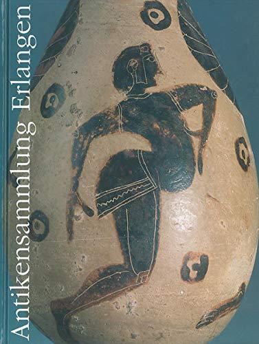 9783789606557: Antikensammlung Erlangen: Auswahlkatalog (Schriften Der Erlanger Antikensammlung)