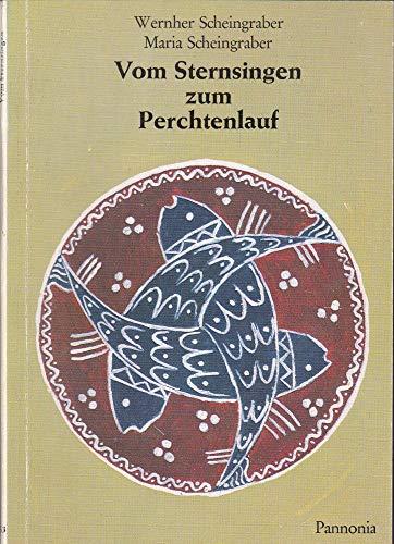 9783789700538: Vom Sternsingen zum Perchtenlauf (Kleine Pannonia-Reihe ; 53)
