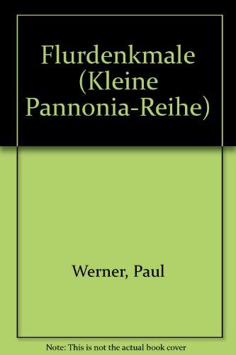 Flurdenkmale (Livre en allemand): Paul Werner