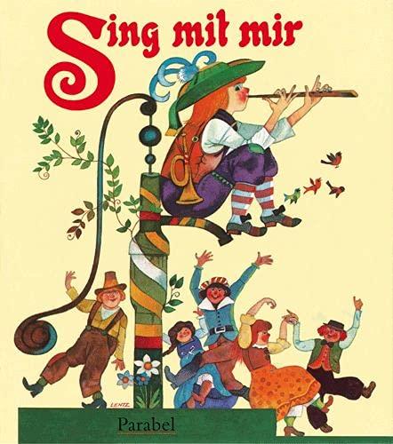 9783789810107: Sing mit mir: Die schönsten Volks- und Kinderlieder