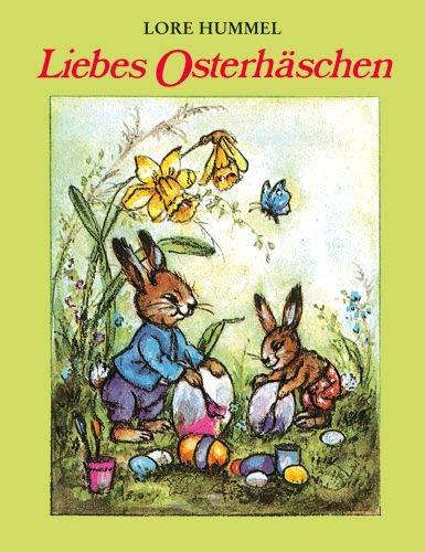 Liebes Osterhäschen.: Hummel, Lore (