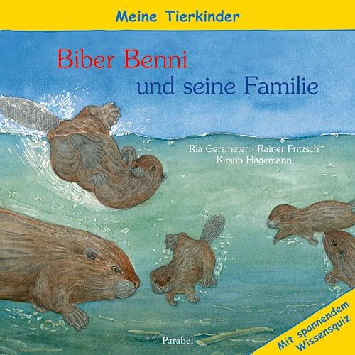 9783789811210: Meine Tierkinder: Benni Biber und seine Familie