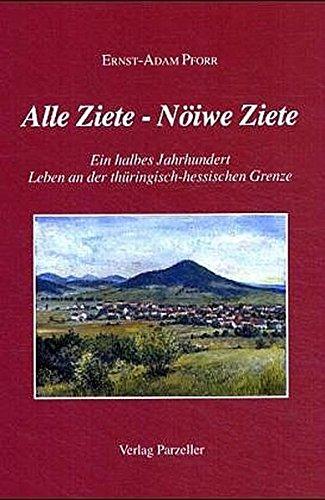 Alle Ziete - Nöiwe Ziete: Ernst A Pforr