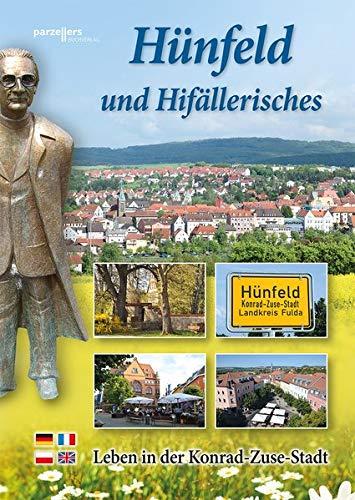 9783790004786: Hünfeld und Hifällerisches: Leben in der Konrad-Zuse-Stadt