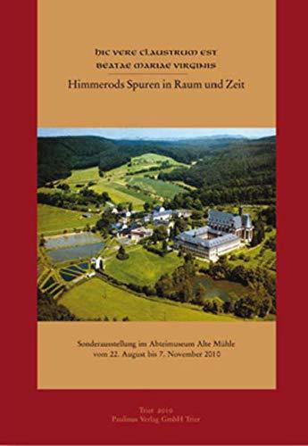 9783790202083: Himmerods Spuren in Raum und Zeit