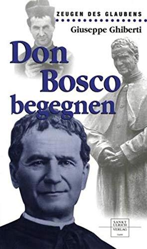 9783790257489: Don Bosco begegnen