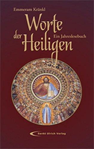 9783790257823: Worte der Heiligen: Ein Jahreslesebuch