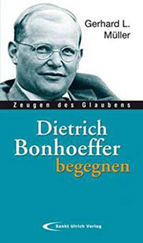 9783790258035: Dietrich Bonhoeffer begegnen: Zeugen des Glaubens