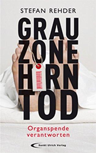 9783790258165: Grauzone Hirntod: Organspende verantworten