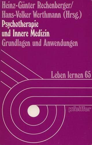 9783790405446: Psychotherapie und Innere Medizin. Grundlagen und Anwendungen