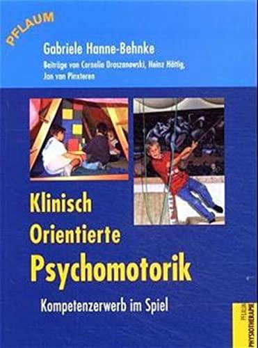 9783790507973: Klinisch orientierte Psychomotorik