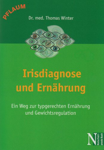 9783790509755: Irisdiagose und Ernährung