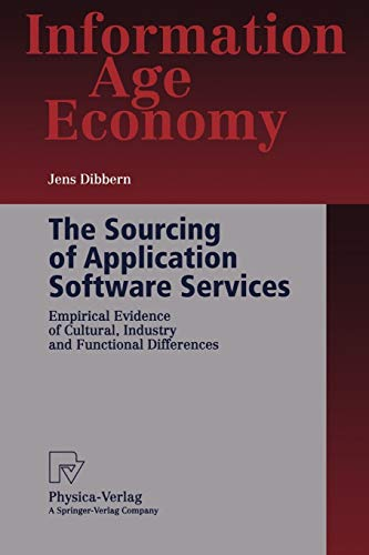 9783790802177: The Sourcing of Application Software Services: Empirical Evidence of Cultural, Industry and Functional Differences (Information Age Economy)