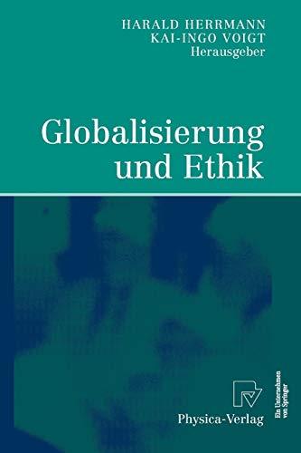 Globalisierung und Ethik: Harald Herrmann