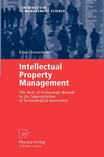 9783790802801: Intellectual Property Management: The Role of Technology-Brands in the Appropriation of Technological Innovation (Contributions to Management Science)