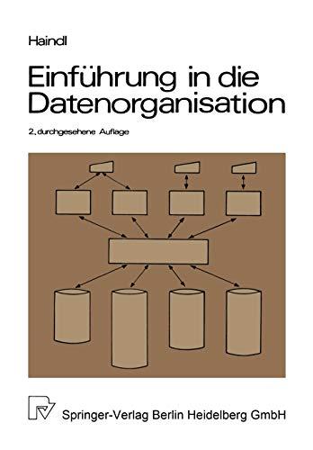 9783790803143: Einfuhrung in Die Datenorganisation: Konventionelle Dateiverarbeitung Datenbanken Tp-Monitore