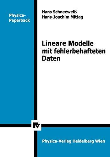 9783790803204: Lineare Modelle mit fehlerbehafteten Daten (Physica-Lehrbuch)