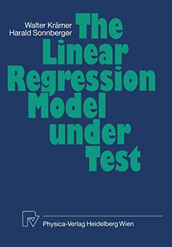 9783790803563: The Linear Regression Model Under Test