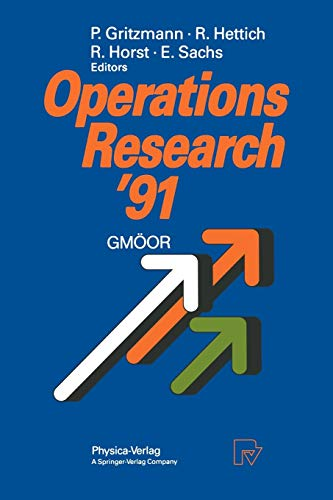 Operations Research 91: Extended Abstracts of the 16th Symposium on Operations Research Held at the...