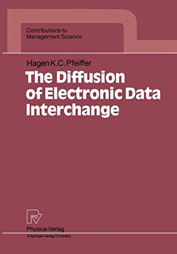 9783790806311: The Diffusion of Electronic Data Interchange (Contributions to Management Science)