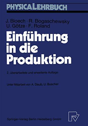 9783790806670: Einfuhrung in Die Produktion (Physica-Lehrbuch)