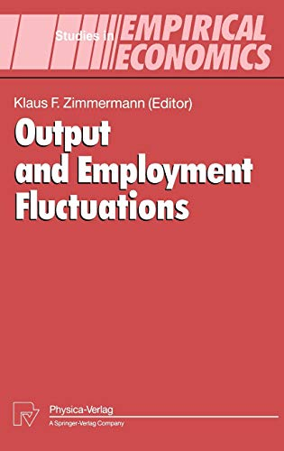 Output and Employment Fluctuations (Studies in Empirical