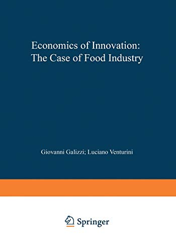 Economics of Innovation: The Case of Food Industry: Giovanni Galizzi