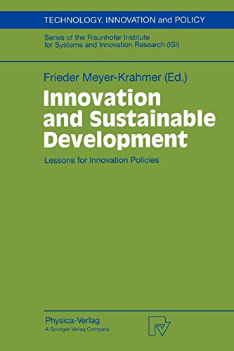 9783790810387: Innovation and Sustainable Development: Lessons for Innovation Policies (Technology, Innovation and Policy (ISI))