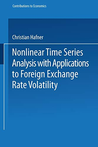 9783790810417: Nonlinear Time Series Analysis with Applications to Foreign Exchange Rate Volatility (Contributions to Economics)