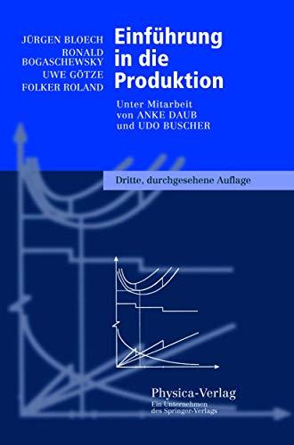 9783790810974: Einf Hrung in Die Produktion (Physica-Lehrbuch)