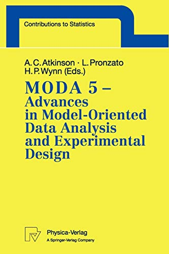 9783790811117: MODA 5 - Advances in Model-Oriented Data Analysis and Experimental Design: Proceedings of the 5th International Workshop in Marseilles, France, June 22–26, 1998 (Contributions to Statistics)
