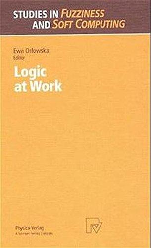 Logic at Work: Essays Dedicated to the Memory of Helena Rasiowa (Studies in Fuzziness and Soft ...
