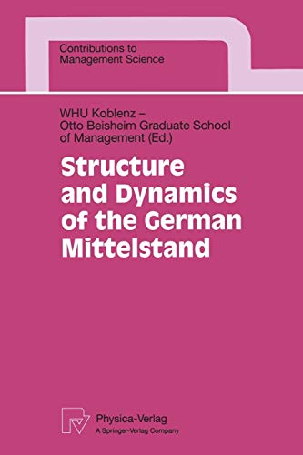 9783790811650: Structure and Dynamics of the German Mittelstand (Contributions to Management Science)