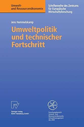 Umweltpolitik und technischer Fortschritt: Jens Hemmelskamp