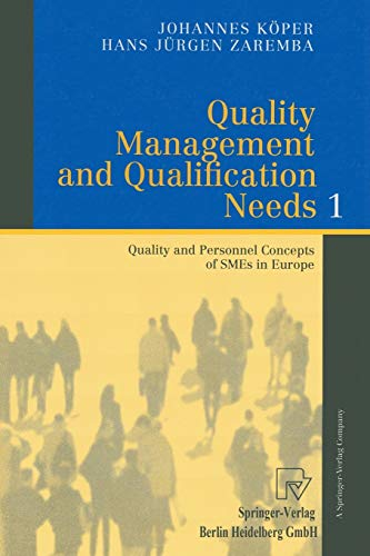 Quality Management and Qualification Needs 1: Quality: Köper, Johannes; Zaremba,