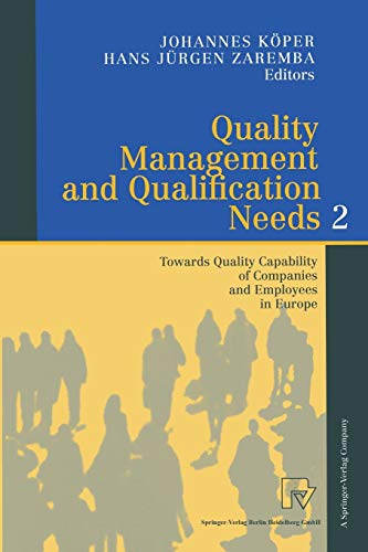 Quality Management and Qualification Needs 2: Towards