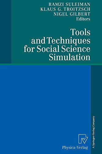 Tools and Techniques for Social Science Simulation