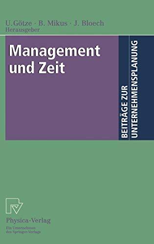 9783790812718: Management und Zeit (Beiträge zur Unternehmensplanung) (German Edition)