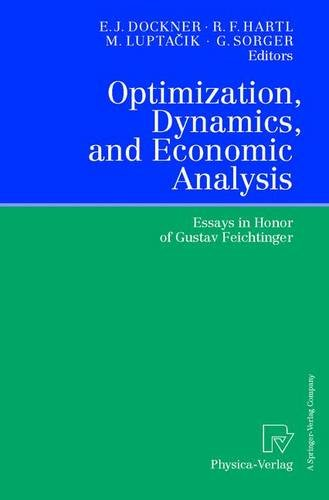 9783790812954: Optimization, Dynamics and Economic Analysis: Essays in Honor of Gustav Feichtinger