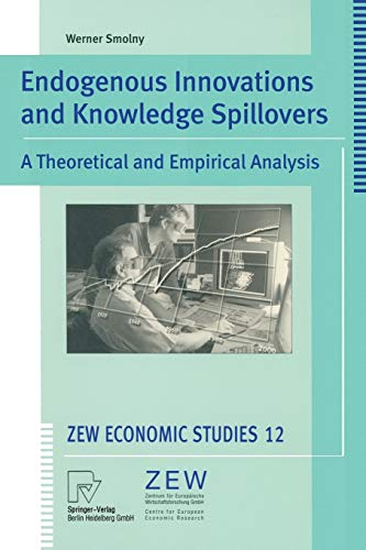 ENDOGENOUS INNOVATIONS AND KNOWLEDGE SPILLOVERS: Smolny, W.