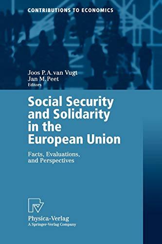 Social Security and Solidarity in the European: Editor-Joos P.A. van
